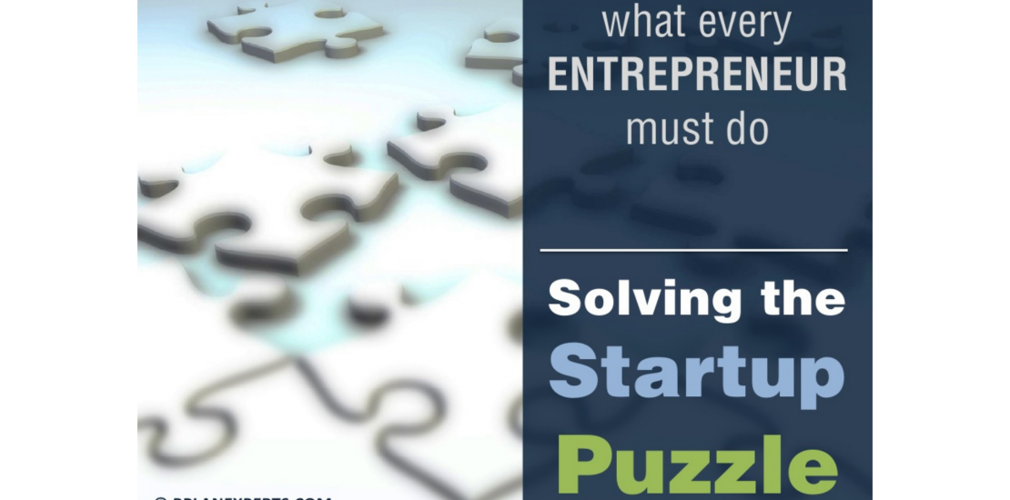 Solving The Startup Puzzle – what every ENTREPRENEUR must do
